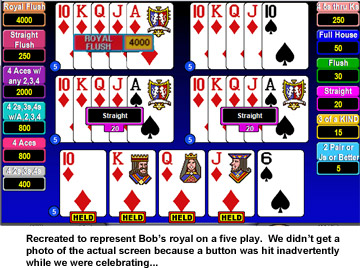 Bob's first royal of the trip, while playing 5 play DDB